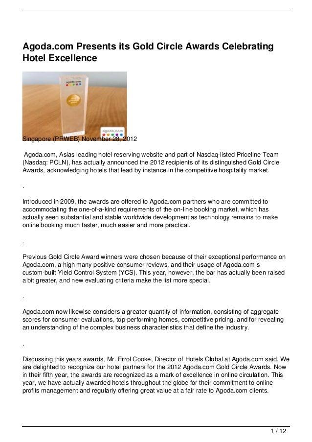 Agoda.com Presents its Gold Circle Awards CelebratingHotel ExcellenceSingapore (PRWEB) November 28, 2012 Agoda.com, Asias ...