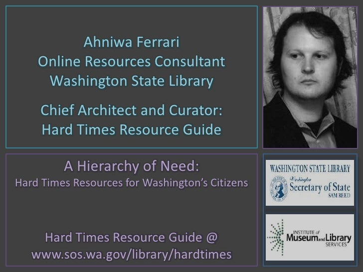Ahniwa Ferrari<br />Online Resources Consultant<br />Washington State Library<br />Chief Architect and Curator: <br />Hard...