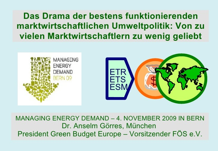 Das Drama der bestens funktionierenden marktwirtschaftlichen Umweltpolitik: Von zu vielen Marktwirtschaftlern zu wenig gel...