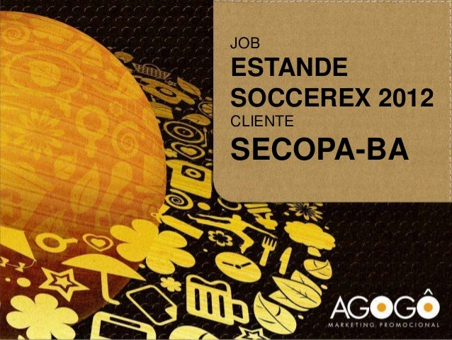 JOBESTANDESOCCEREX 2012CLIENTESECOPA-BA
