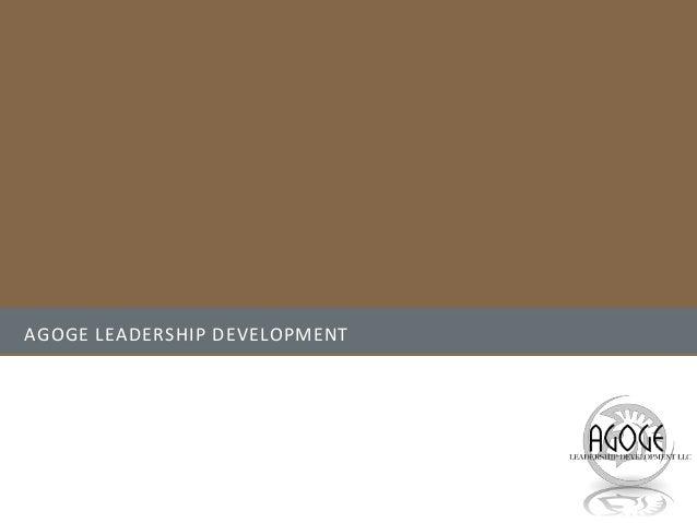 AGOGE LEADERSHIP DEVELOPMENT