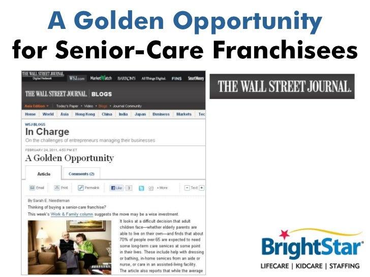 A Golden Opportunityfor Senior-Care Franchisees