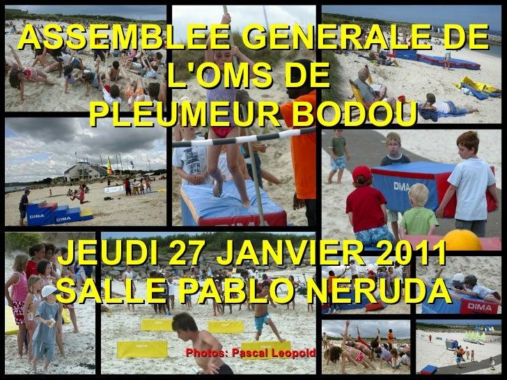 ASSEMBLEE GENERALE DE L'OMS DE  PLEUMEUR BODOU JEUDI 27 JANVIER 2011 SALLE PABLO NERUDA Photos: Pascal Leopold