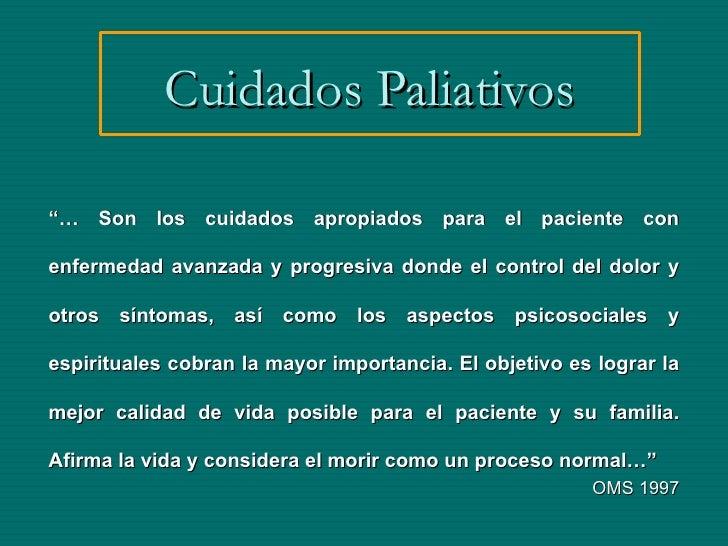 Cuidados paliativos al final de la vida for Cuidados de la vinca
