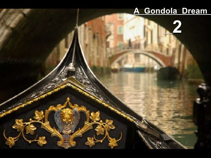 A  Gondola  Dream  2