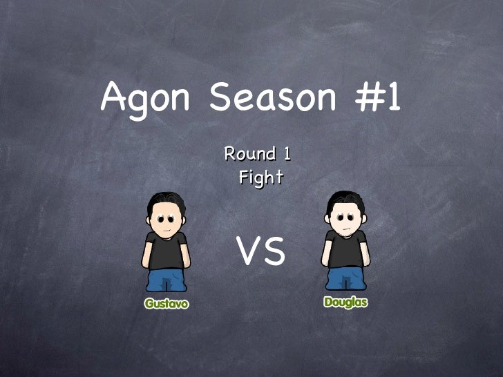 Agon Season #1 Round 1  Fight VS