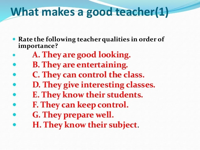 A high-school student's view of what makes a good teacher