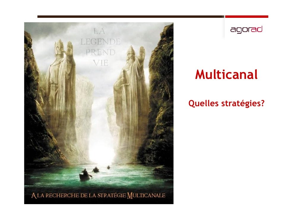 Multicanal  Quelles stratégies?