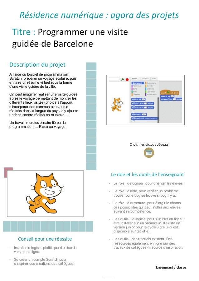 Titre : Programmer une visite guidée de Barcelone Description du projet A l'aide du logiciel de programmation Scratch, pré...