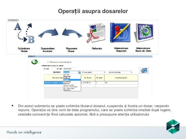 Înștiințări  Din acest submeniu utilizatorul se poate informa privind expirarea diverselor documente componente ale dosaru...