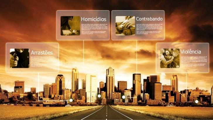 Homicídios   ContrabandoArrastões                              Violência
