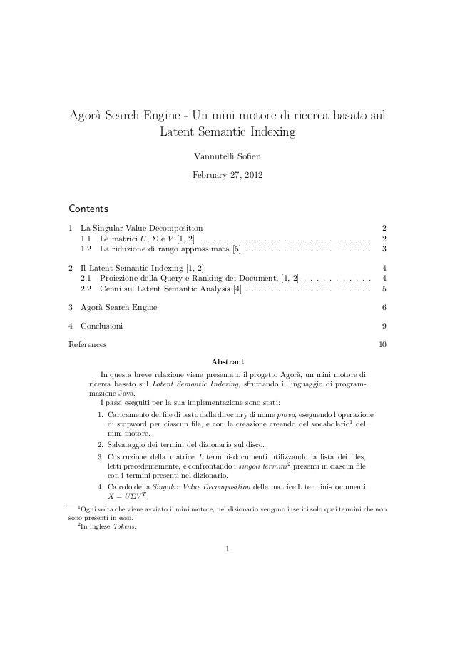 Agor`a Search Engine - Un mini motore di ricerca basato sul Latent Semantic Indexing Vannutelli Sofien February 27, 2012 Co...