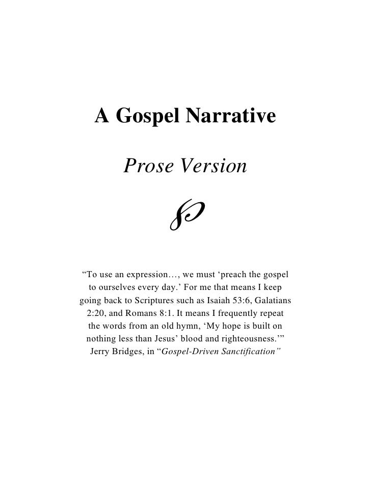 """A Gospel Narrative           Prose Version                      """"To use an expression…, we must """"preach the gospel  to ou..."""