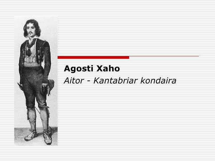 Agosti Xaho  Aitor - Kantabriar kondaira