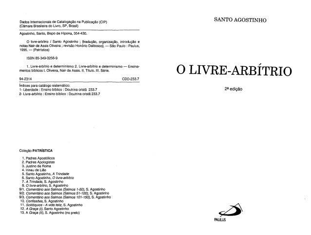 Dados Internacionais de Catalogação na Publicação (CIP)                                SANTO AGOSTINHO(Câmara Brasileira d...