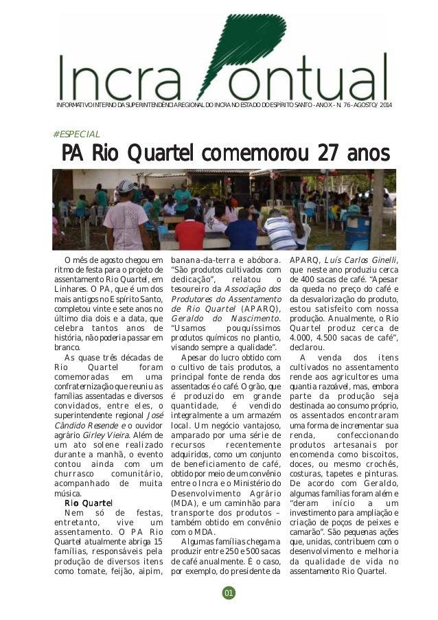 Incra Pontual   agosto/2014 - n. 76  INFORMATIVO INTERNO DA SUPERINTENDÊNCIA REGIONAL DO INCRA NO ESTADO DO ESPÍRITO SANTO...