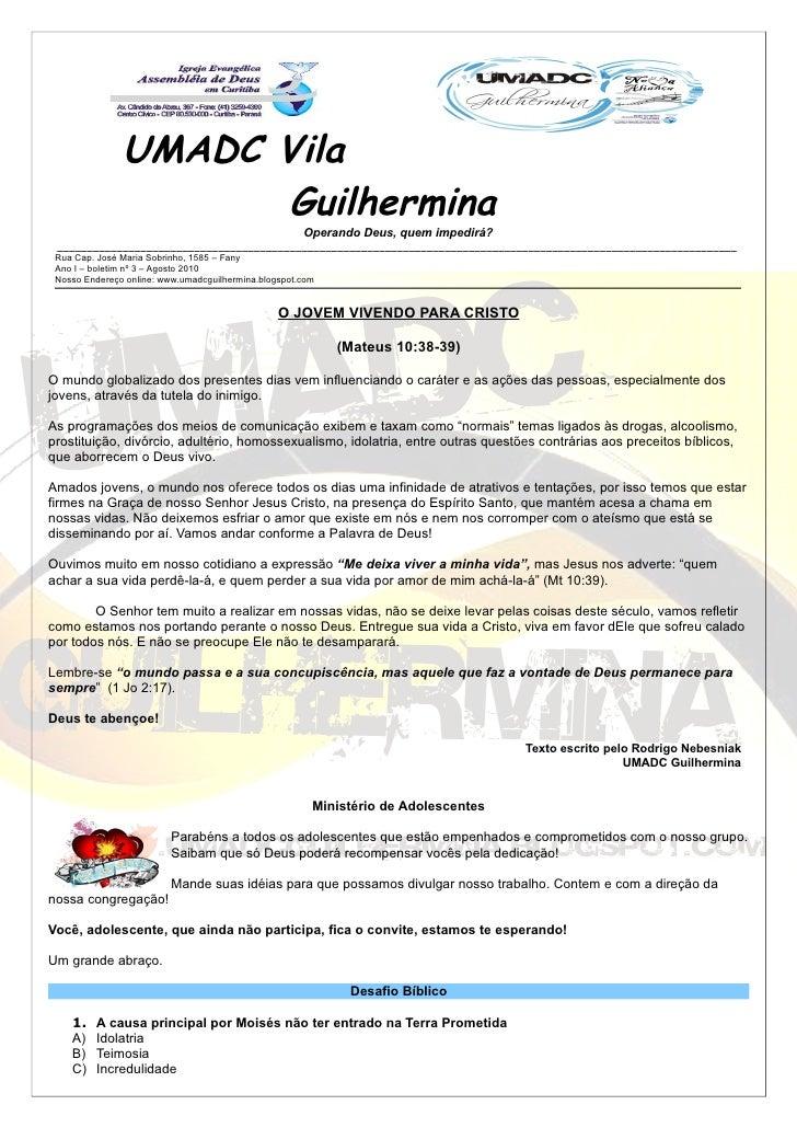 UMADC Vila                      Guilhermina                                                       Operando Deus, quem impe...