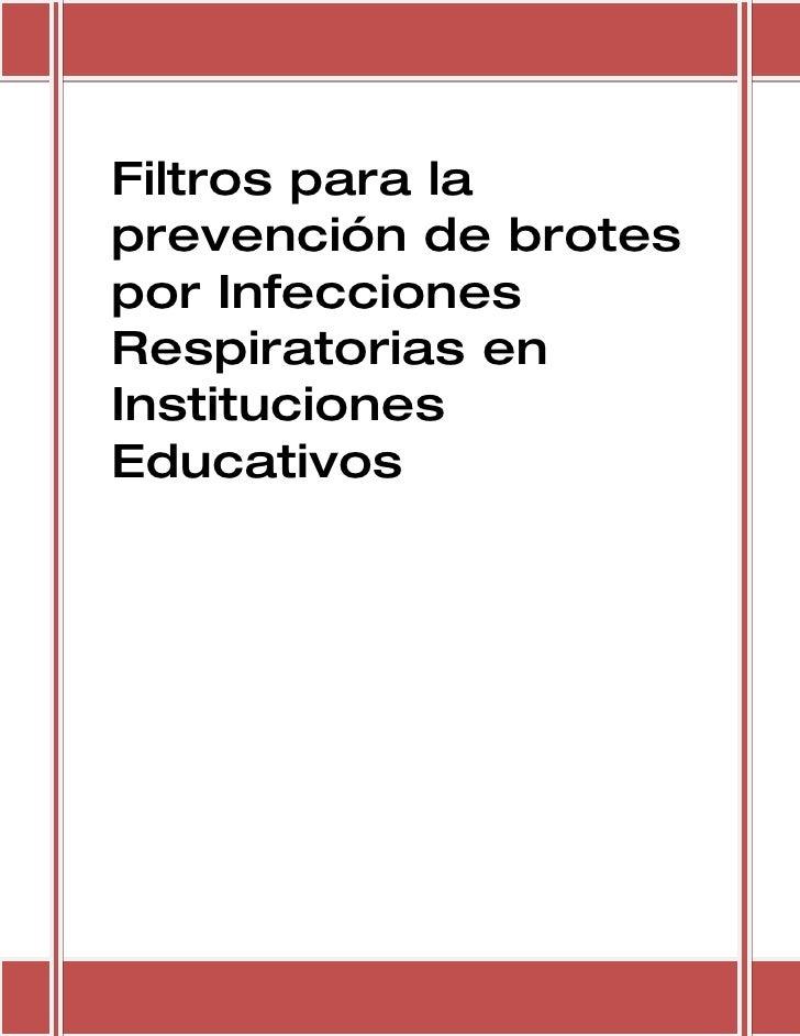 Filtros para la prevención de brotes por Infecciones Respiratorias en Instituciones Educativos