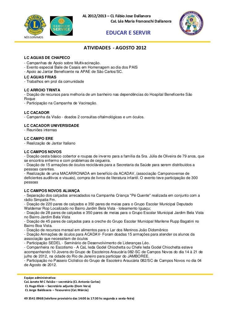 AL 2012/2013 – CL Fábio Jose Dallanora                                                        CaL Léa Maria Franceschi Dal...