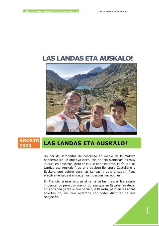 http://www.conmiautocaravana.com LAS LANDAS ETA AUSKALO! 1 LAS LANDAS ETA AUSKALO! AGOSTO 2020 LAS LANDAS ETA AUSKALO! Un ...