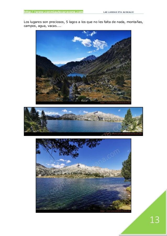 http://www.conmiautocaravana.com LAS LANDAS ETA AUSKALO! 13 Los lugares son preciosos, 5 lagos a los que no les falta de n...