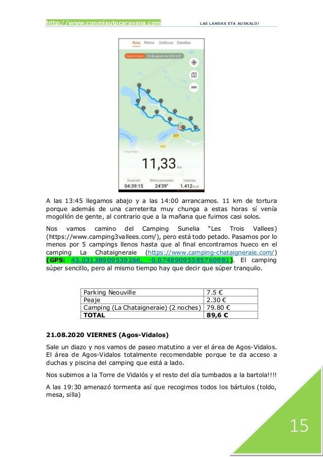http://www.conmiautocaravana.com LAS LANDAS ETA AUSKALO! 15 A las 13:45 llegamos abajo y a las 14:00 arrancamos. 11 km de ...