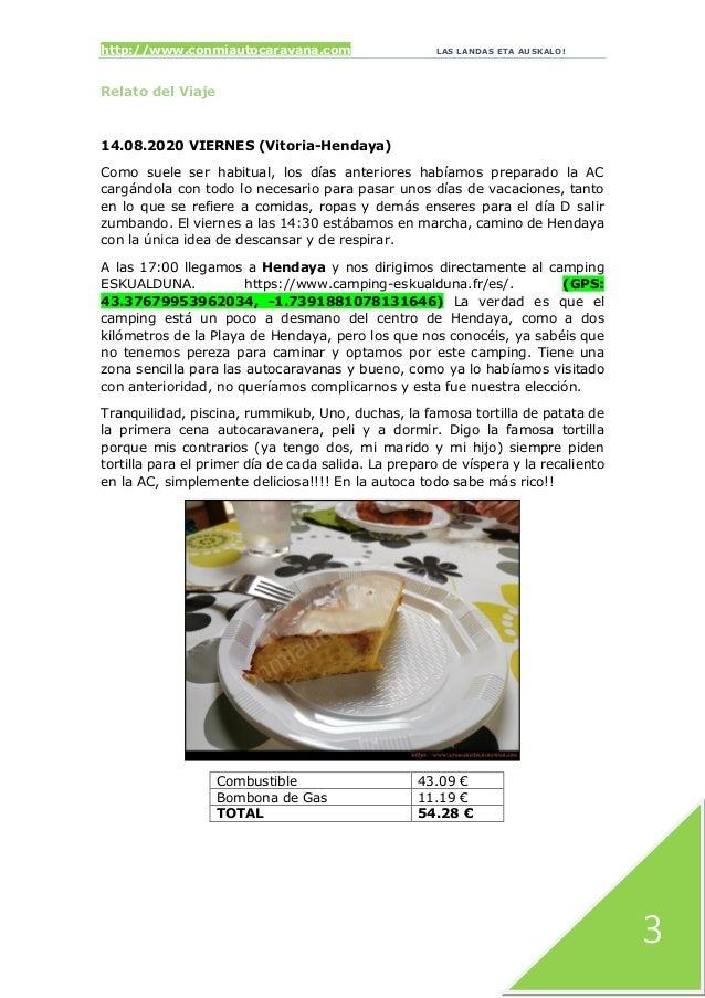 http://www.conmiautocaravana.com LAS LANDAS ETA AUSKALO! 3 Relato del Viaje 14.08.2020 VIERNES (Vitoria-Hendaya) Como suel...