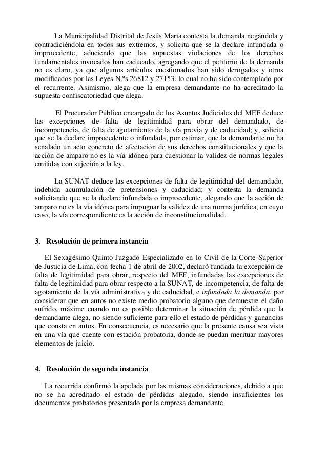 La Municipalidad Distrital de Jesús María contesta la demanda negándola y contradiciéndola en todos sus extremos, y solici...