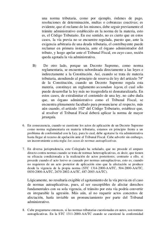una norma tributaria, como por ejemplo, órdenes de pago, resoluciones de determinación, multas o cobranzas coactivas; es e...