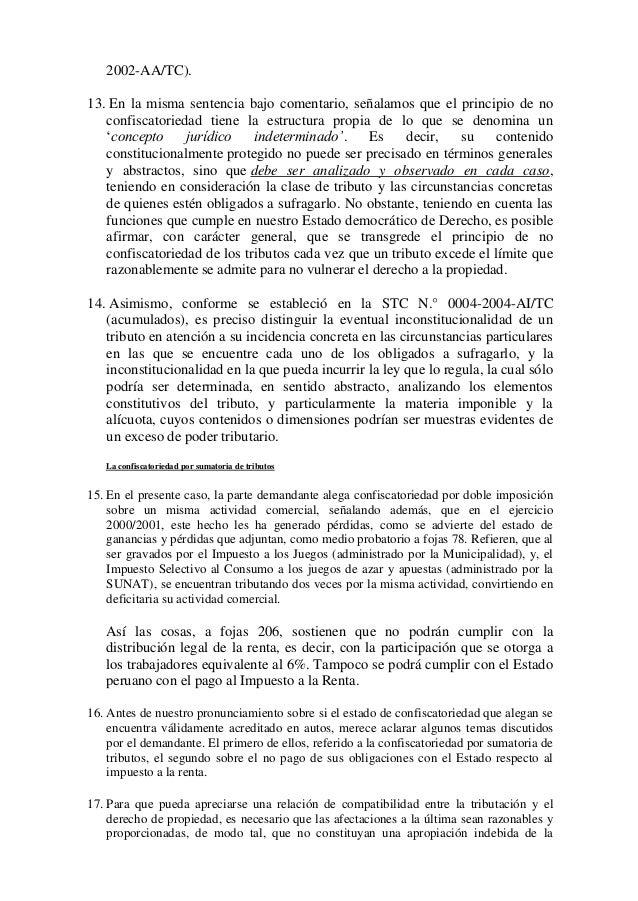 2002-AA/TC). 13. En la misma sentencia bajo comentario, señalamos que el principio de no confiscatoriedad tiene la estruct...