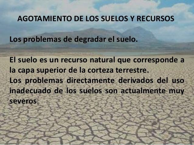 Agotamiento de los suelos y recursos for Como esta constituido el suelo