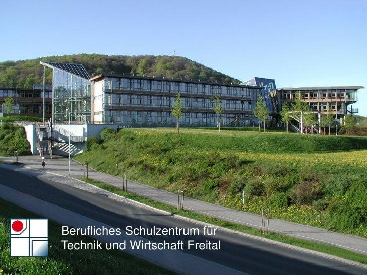 Berufliches Schulzentrum für Technik und Wirtschaft Freital