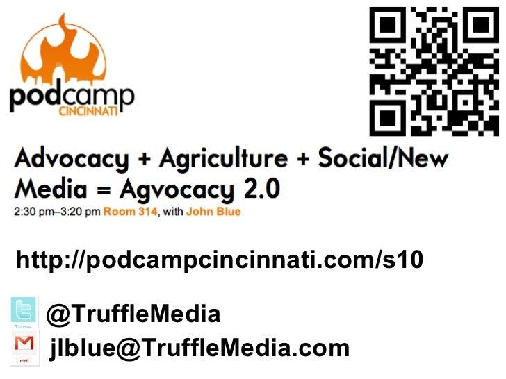 http://podcampcincinnati.com/s10 @TruffleMedia [email_address]