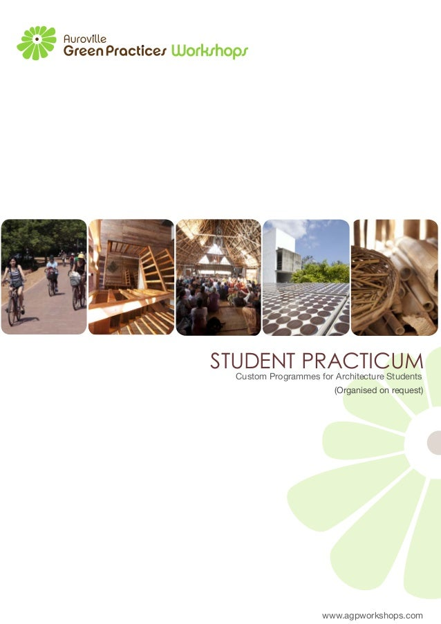 www.agpworkshops.comSTUDENT PRACTICUM(Organised on request)Custom Programmes for Architecture Students