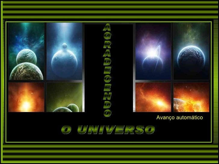 AGRADECENDO O UNIVERSO Avanço automático