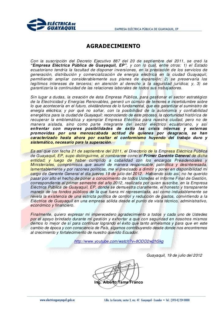 """AGRADECIMIENTOCon la suscripción del Decreto Ejecutivo 887 del 20 de septiembre del 2011, se creó la""""Empresa Eléctrica Púb..."""