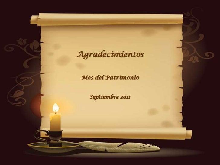 Agradecimientos Mes del Patrimonio   Septiembre 2011