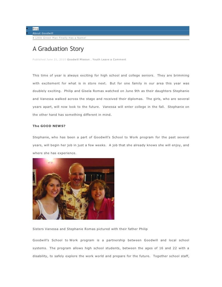 •   Blog •   About Goodwill     « Little Green Man Finally Has a Name!        A Graduation Story     Published June 21, 20...