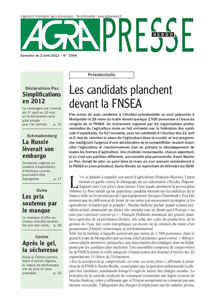 L'agence d'information agro-économique – Paris-Bruxelles - www.agrapresse.frSemaine du 2 avril 2012 – N° 3344             ...