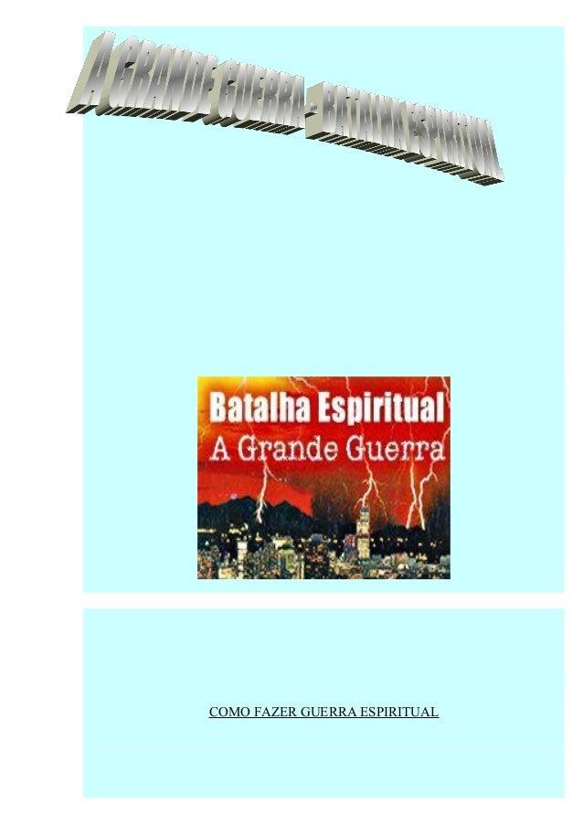 COMO FAZER GUERRA ESPIRITUAL