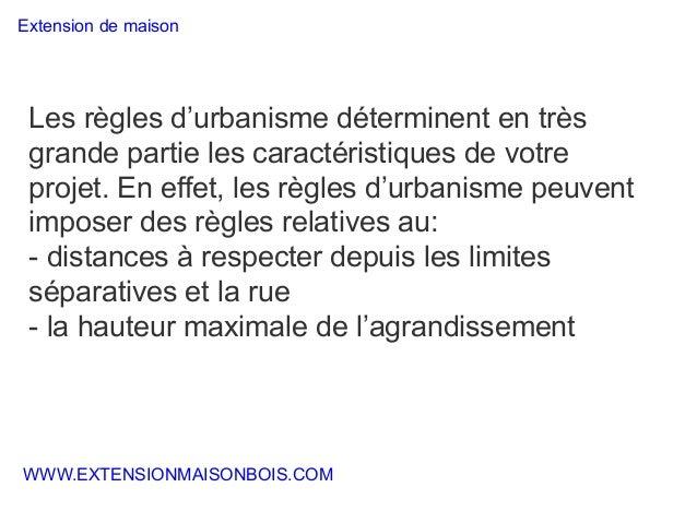 Agrandissement maison moderne for Extension maison urbanisme