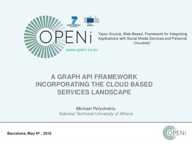 """Open-Source, Web-Based, Framework for Integrating Applications with Cloud-based Services and Personal Cloudlets. """"Open-Sou..."""