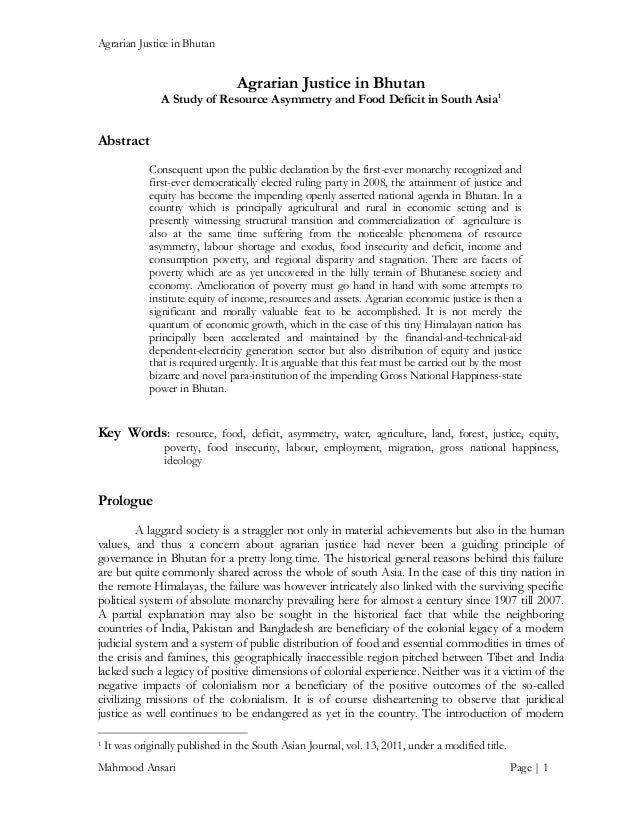 Agrarian Justice in Bhutan  Agrarian Justice in Bhutan  A Study of Resource Asymmetry and Food Deficit in South Asia1  Abs...