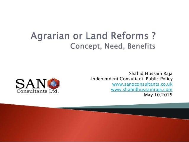 Shahid Hussain Raja Independent Consultant-Public Policy www.sanoconsultants.co.uk www.shahidhussainraja.com May 10,2015