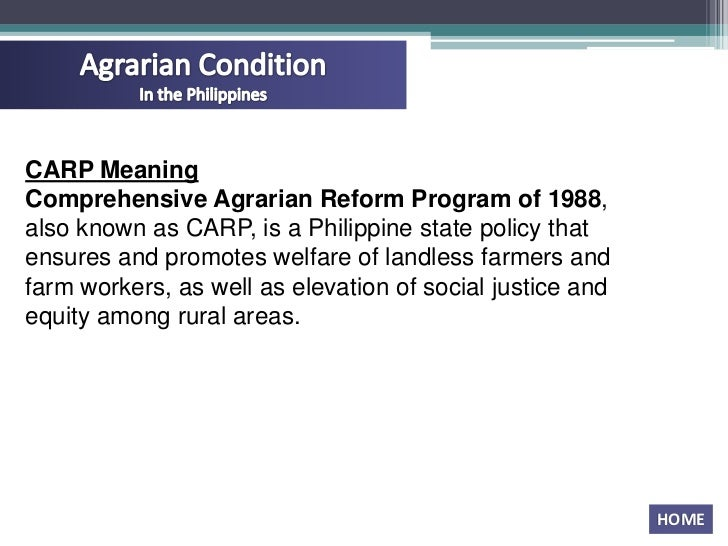 agrarian reform philippines Agrarian reform agrarian reform is very significant for the economy of any country because more  comprehensive agrarian reform law: philippines.