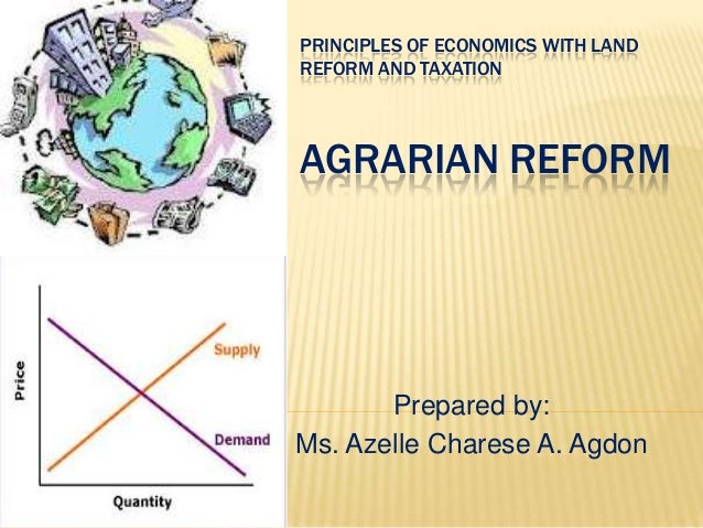 introduction of agrarian reform and taxation Agrarian reform and rural development strategies in proceeds from agricultural taxation were used to finance without a drastic reform is the introduction of.