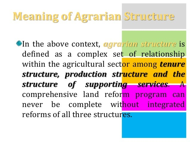 agrarian reform Questioning market-led agrarian reform 369 beneficiaries while not inevitable, this is likely to lead to the emergence of a land reform agency whose personnel will.