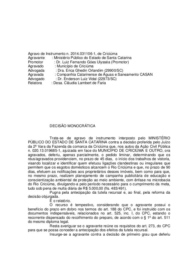 Agravo de Instrumento n. 2014.031106-1, de Criciúma Agravante : Ministério Público do Estado de Santa Catarina Promotor : ...