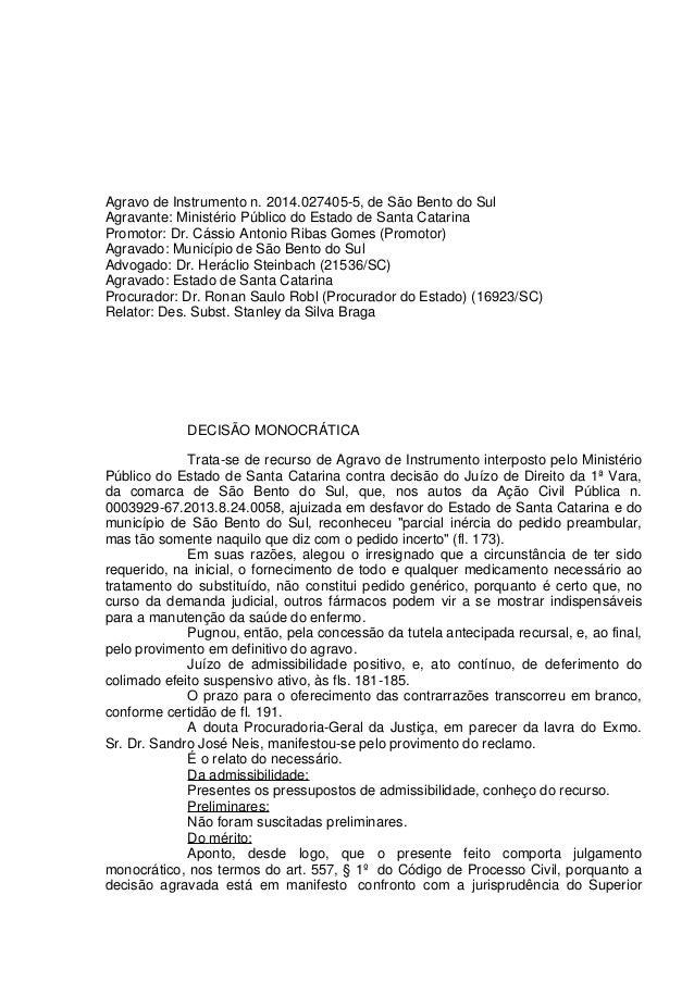 Agravo de Instrumento n. 2014.027405-5, de São Bento do Sul Agravante: Ministério Público do Estado de Santa Catarina Prom...