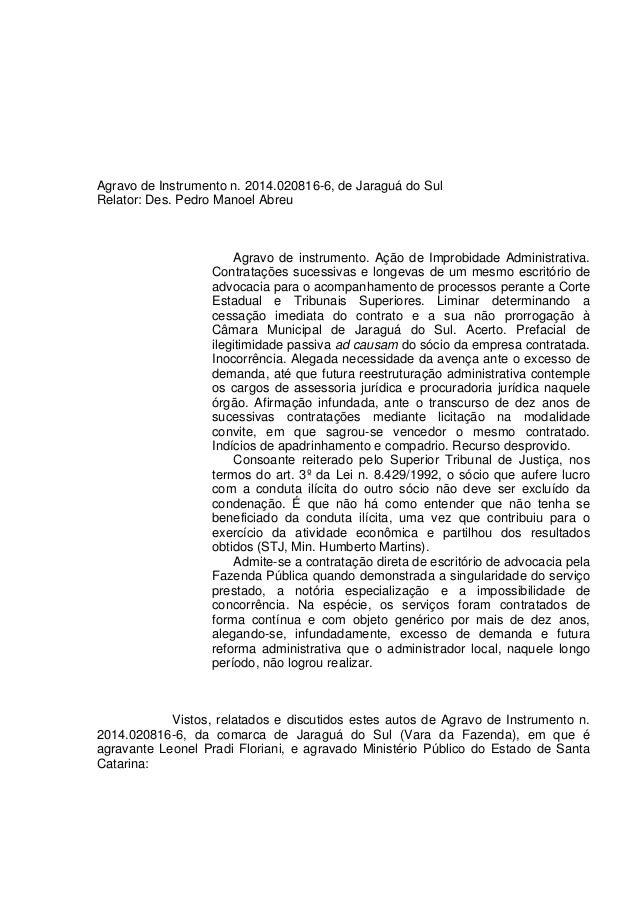 Agravo de Instrumento n. 2014.020816-6, de Jaraguá do Sul Relator: Des. Pedro Manoel Abreu Agravo de instrumento. Ação de ...